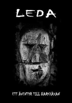 Omslag till Leda - ett äventyr till Barkhäxan